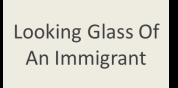lookingglassofanimmigrant