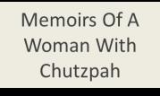 memoirsofawomanwithchutzpah